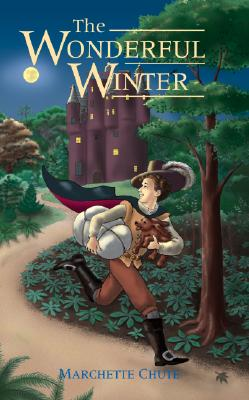 The Wonderful Winter - Chute, Marchette