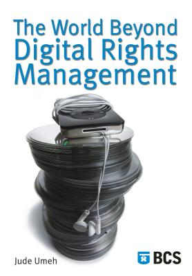 The World Beyond Digital Rights Management - Umeh, Jude