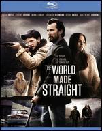 The World Made Straight [Blu-ray]