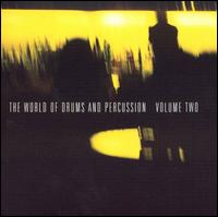 The World of Drums and Percussion, Vol. 2 - Various Artists