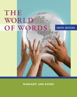 The World of Words: Vocabulary for College Success - Richek, Margaret Ann