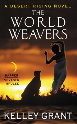 The World Weavers: A Desert Rising Novel - Grant, Kelley