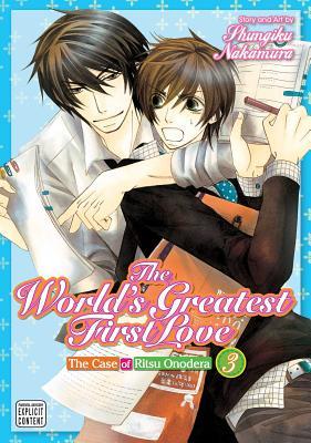 The World's Greatest First Love, Vol. 3: The Case of Ritsu Onodera - Nakamura, Shungiku