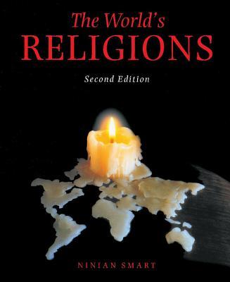 The World's Religions - Smart, Ninian