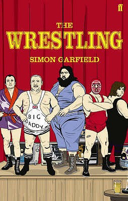 The Wrestling - Garfield, Simon