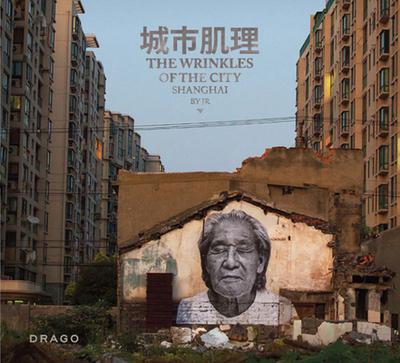 The Wrinkles Of The City: Shanghai -