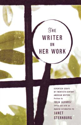 The Writer on Her Work - Sternburg, Janet (Editor)