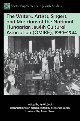 The Writers, Artists, Singers, and Musicians of the National Hungarian Jewish Cultural Association (Omike), 1939-1944 - Laevai, Jenio