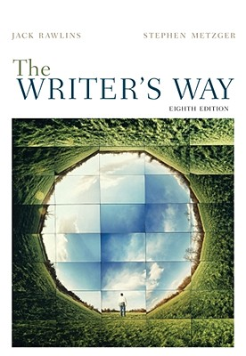 The Writer's Way - Rawlins, Jack, and Metzger, Stephen