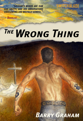 The Wrong Thing - Graham, Barry