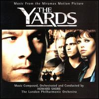 The Yards [Music from the Motion Picture] - Howard Shore