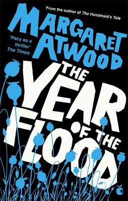 The Year Of The Flood - Atwood, Margaret