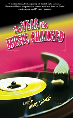 The Year the Music Changed - Thomas, Diane