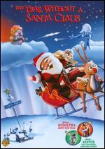 The Year Without a Santa Claus - Arthur Rankin, Jr.; Jules Bass