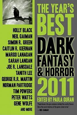 The Year's Best Dark Fantasy and Horror - Guran, Paula (Editor)