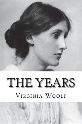 The Years - Woolf, Virginia