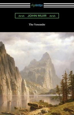 The Yosemite - Muir, John