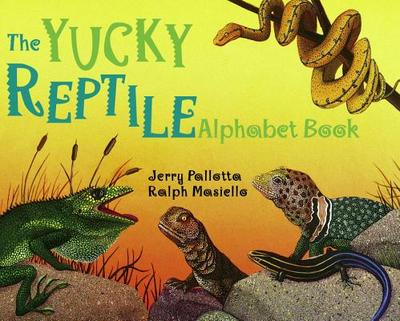 The Yucky Reptile Alphabet Book - Pallotta, Jerry