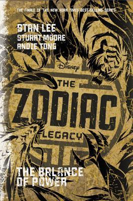 The Zodiac Legacy: Balance of Power - Lee, Stan