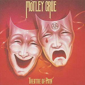 Theatre of Pain - Mötley Crüe