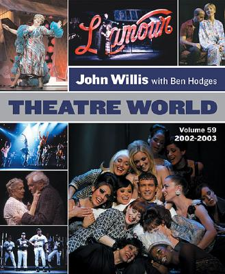 Theatre World 2002-2003 - Willis, John, Professor (Editor)