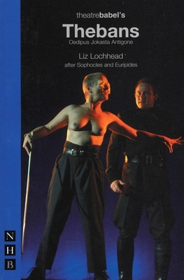 Thebans - Lochhead, Liz