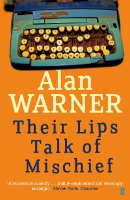 Their Lips Talk of Mischief - Warner, Alan