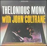 Thelonious Monk with John Coltrane [LP] [2009]