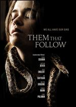 Them That Follow - Brittany Poulton; Dan Madison Savage