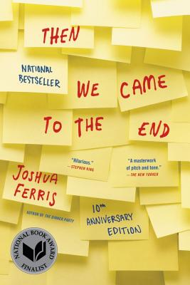 Then We Came to the End - Ferris, Joshua