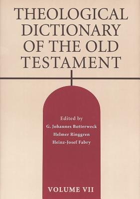 Theological Dictionary of the Old Testament - Botterweck, G Johannes (Editor)