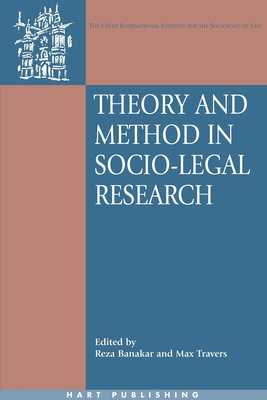 Theory and Method in Socio-Legal Research - Banakar, Reza (Editor)