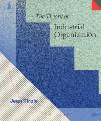 Theory of Industrial Organization - Tirole, Jean