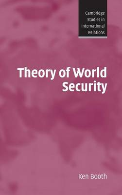 Theory of World Security - Booth, Ken