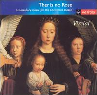 Ther is no Rose: Renaissance Music for the Christmas Season -