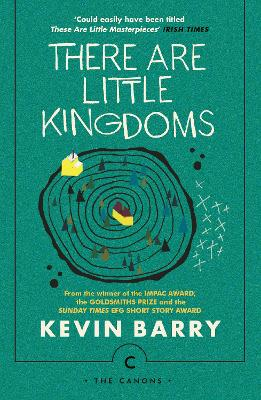 There Are Little Kingdoms - Barry, Kevin