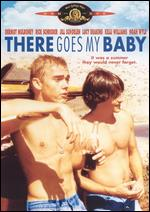 There Goes My Baby - Floyd Mutrux; George Fortmuller; Stephen H. Fisher