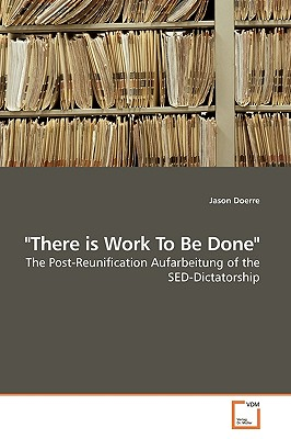 There Is Work to Be Done - Doerre, Jason