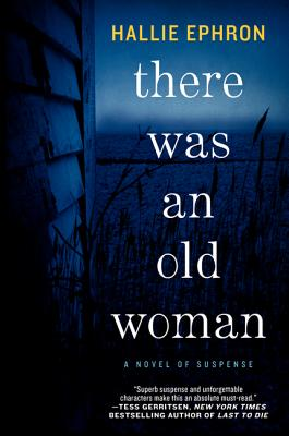 There Was an Old Woman - Ephron, Hallie