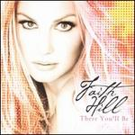 There You'll Be: The Best of Faith Hill [Bonus Track]