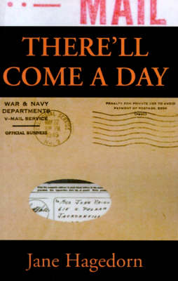 There'll Come a Day: Letters from A G.I. - Hagedorn, Jane, and Paino, John