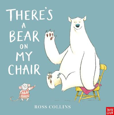 There's a Bear on My Chair - Collins, Ross