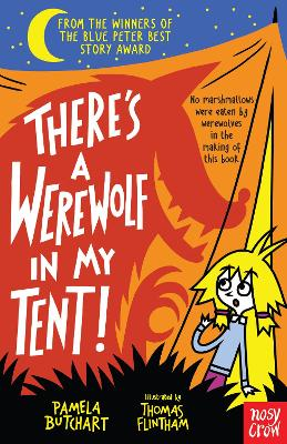 There's a Werewolf In My Tent! - Butchart, Pamela