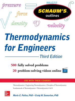 Thermodynamics for Engineers - Potter, Merle, Professor, and Somerton, Craig W