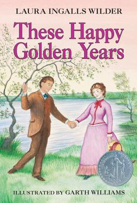 These Happy Golden Years - Wilder, Laura Ingalls