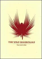 They Call Us Wild [Bonus Tracks]