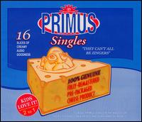 They Can't All Be Zingers - Primus
