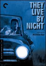They Live by Night [Criterion Collection] - Nicholas Ray