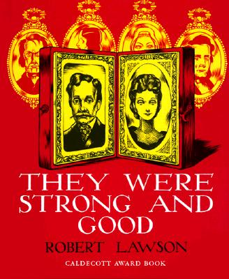 They Were Strong and Good - Lawson, Robert