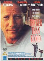 Thicker Than Blood: The Larry McLinden Story - Michael Dinner